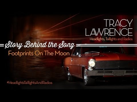Tracy Lawrence - Footprints on the Moon (Story Behind The Song)