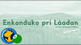 Enkonduko pri Láadan en Esperanto (Áya Dan / Esperanto, Láadan)