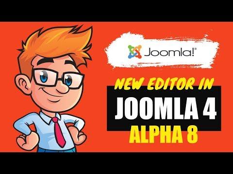 Joomla 4 Alpha 8 - New Editor Overview
