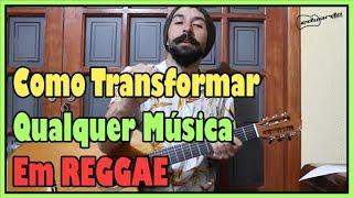 Baixar Como Transformar Qualquer Música em Reggae l Aula #137