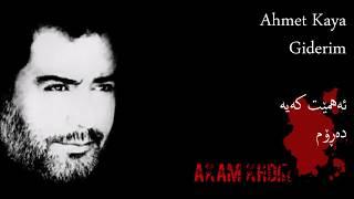 Ahmet Kaya Giderim kurdish lyrics Akam Khdir