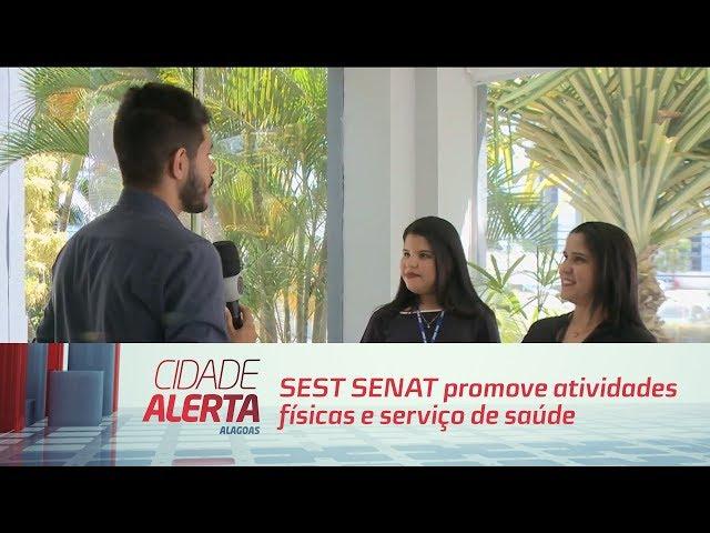 SEST SENAT promove atividades físicas e serviço de saúde