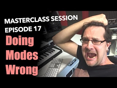 Are You Doing Guitar Modes Right? - Masterclass Session #17