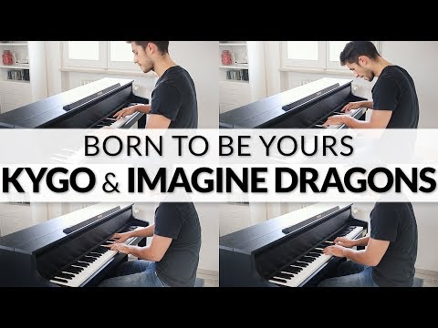 Kygo & Imagine Dragons - Born To Be Yours | Piano + Strings Cover