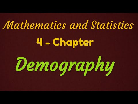 Demography - Chapter 4 || Maths II - Part 1