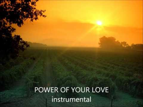 Power of Your love (İnstrumental)