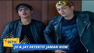Highlight Jo dan Jay Begini Aksi Jo dan Jay Saat Menyelidiki Penjahat Episode 14