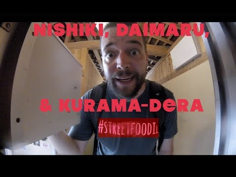 Street Food (Japan) Epi 9.6 - Nishiki Market, Daimaru, & Kurama-Dera Mountain Temple