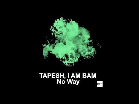 Tapesh, I Am