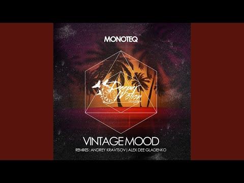 Vintage Mood Alex Dee Gladenko Remix