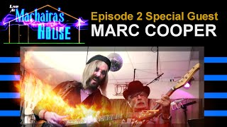 Marc Cooper Guitarist   Live at Machaira39s House Ep 2