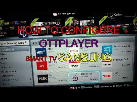 HOW TO CONFIGURE OTTPLAYER SMART TV SAMSUNG 2019