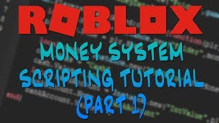 Money System Tutorial (Part 1) | ROBLOX Scripting