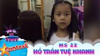 Biệt tài tí hon online | MS 22: Hồ Trần Tuệ Khanh