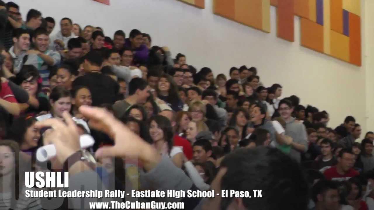 USHLI - Student Leadership Rally Eastlake High School - El Paso ...