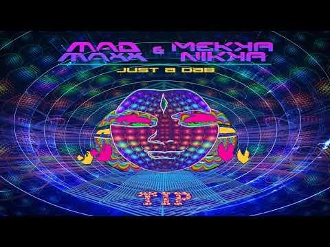 Mad Maxx & Mekkanikka - Just A Dab ᴴᴰ Mp3