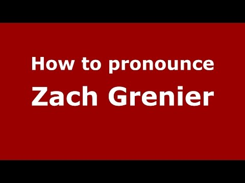 How to pronounce Zach Grenier American EnglishUS  PronounceNames.com