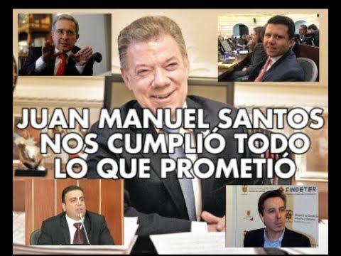 Juan Manuel Santos nos cumplió todas sus promesas - La Pulla