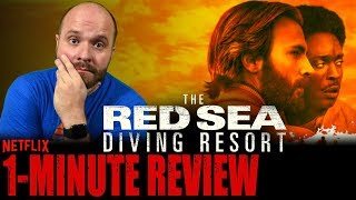THE RED SEA DIVING RESORT (2019) - Netflix Original Movie - One Minute Movie Review