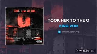 "King Von "" Took her to the O "" 1 Hour loop"