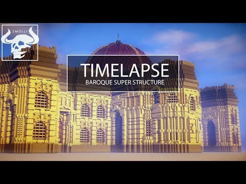 Minecraft Timelapse | Baroque super-structure [DOWNLOAD]