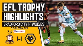 Ki-Jana Hoever starts, Wolves win on penalties | Bradford City 1-1 Wolves U21 | Highlights