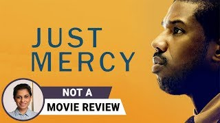 Just Mercy | Not A Movie Review by Sucharita Tyagi | Jamie Foxx | Brie Larson
