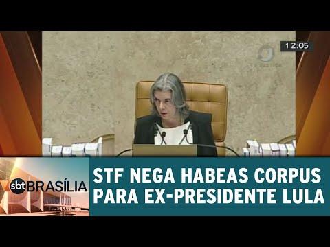 STF nega habeas corpus para ex-presidente Lula