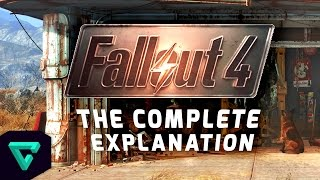 Fallout 4: The Comṗlete Explanation