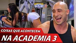 COISAS DE ACADEMIA PARTE 3 thumbnail