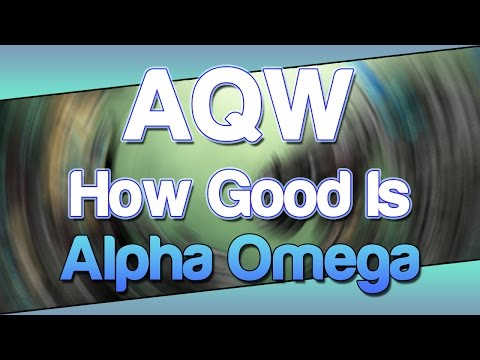 How Good Is ALPHA OMEGA?! (AQW Class Review, Enhancements & Tutorial)