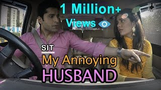 SIT | PKP - MY ANNOYING HUSBAND | S1E9
