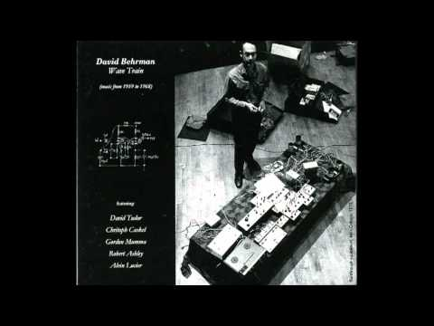 David Behrman - Runthrough