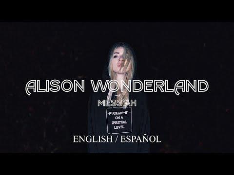 Alison Wonderland & M-Phazes - Messiah (English / Sub Español)