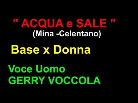 ACQUA E SALE karaoke x Voce Donna (Voce Uomo GERRY VOCCOLA)