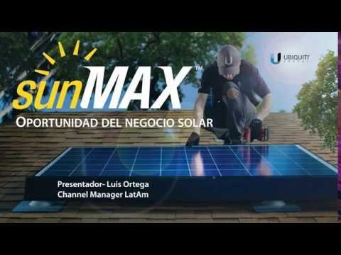Webinar Ubiquiti | Solución Solar Residencial con sunMax