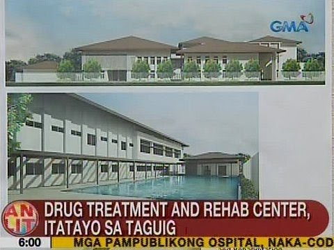 UB: Drug Treatment and Rehab Center, itatayo sa Taguig