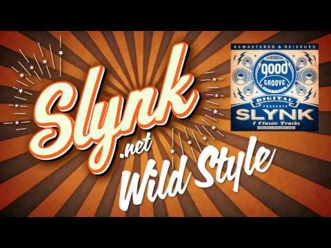 Slynk & Tom Drummond - Wild Style