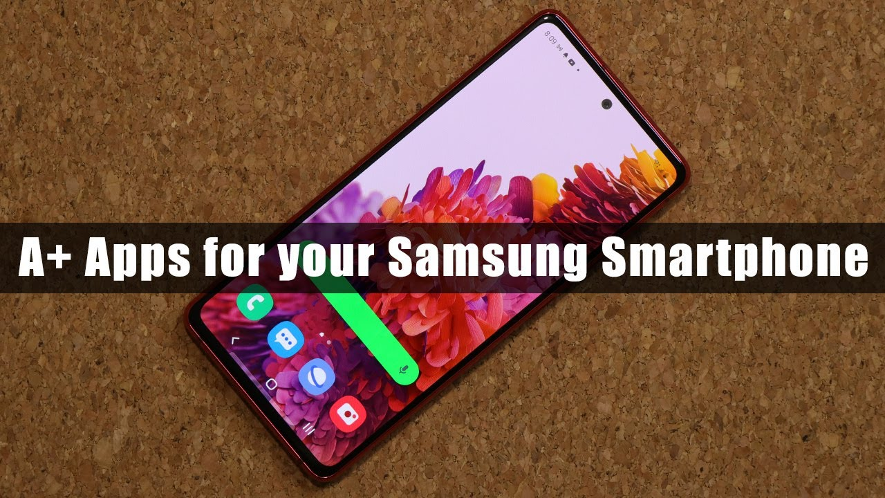 5 Must-Have Apps for Samsung Galaxy Smartphone (free & without ads) (Note 20, S20, Note 10, S10...)