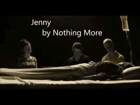 Jenny by Nothing More ~ Lyrics