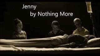 Jenny by Nothing More ~ Lyrics