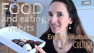 Learn Food Vocabulary in English: U.S. Culture with JenniferESL