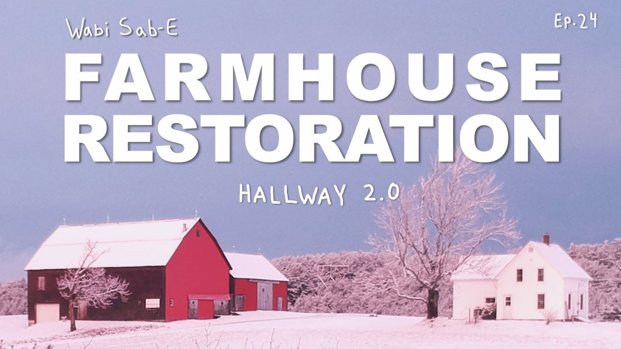 Farmhouse Hallway Renovation 2.0