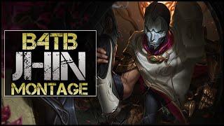 B4TB Jhin Montage - Best Jhin Plays