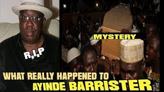 What Really Happened to Ayinde Barrister? (mystery) Part 3