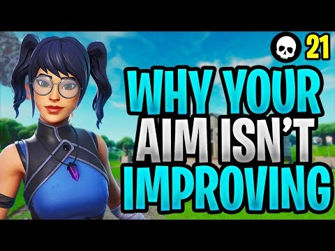 This Is Why Your Aim Isn't Getting Better In Fortnite... (Fortnite Aim Tips - Season X)