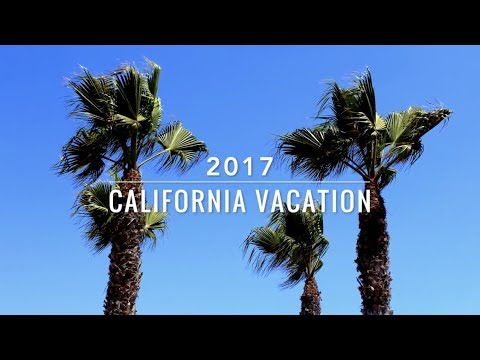California Vacation 2017