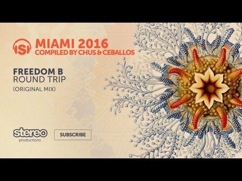 FreedomB - Round Trip - Original Mix