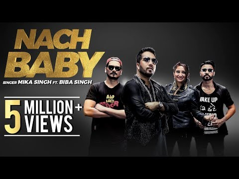 Nach Baby : Mika Singh Ft. Biba Singh | Desi Crew | New Punjabi Songs 2018 | Music & Sound