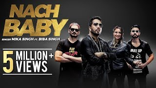 Nach Baby by Mika Singh Mp3 Song Download